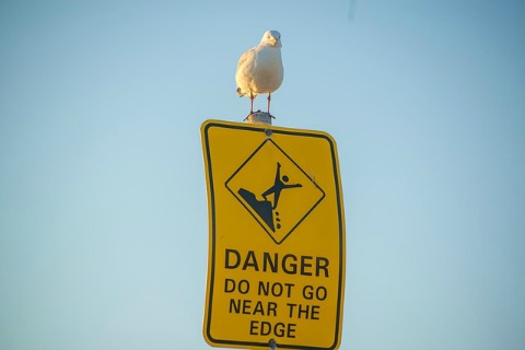 Danger:  Do not go near the edge.